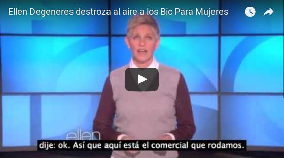 """Ellen Degeneres sobre los """"Bic Para Mujeres"""""""
